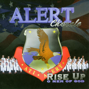 ALERT Chorale -- Rise Up O Men Of God
