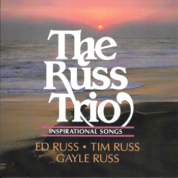 The Russ Trio -- Inspirational Songs