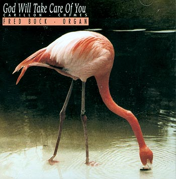 Fred Bock, Organist -- God Will Take Care Of You