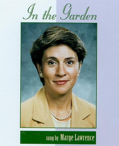 Marge Lawrence -- Picture of her on the back of the In The Garden CD