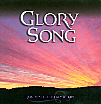 Ron And Shelly Hamilton -- Glory Song