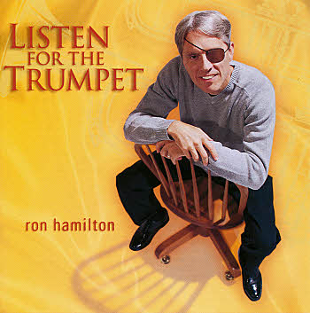 Ron Hamilton -- Listen For The Trumpet
