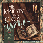 Tom Fettke And Billy Ray Hearn -- The Majesty And Glory Of Christmas
